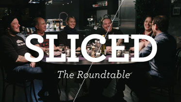Sliced- The Roundtable